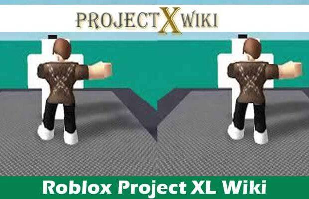 Roblox Project XL Wiki