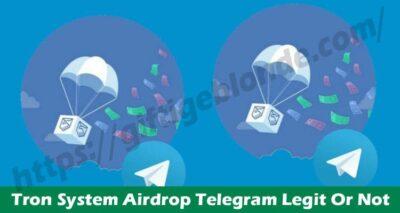 Tron System Airdrop Telegram Legit Or Not 2021